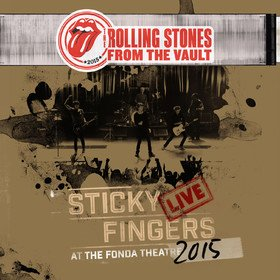 Sticky Fingers Live At The Fonda Theatre 2015 Rolling Stones