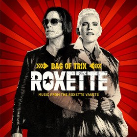 Bag Of Trix: Music From The Roxette Vaults Roxette