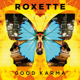 Good Karma (Limited Edition) Roxette