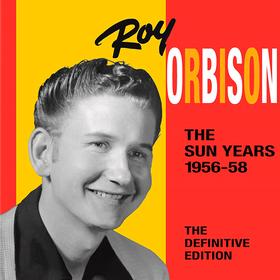Sun Years 1956 - 1958 Roy Orbison