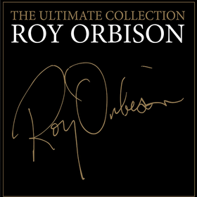 The Ultimate Collection Roy Orbison