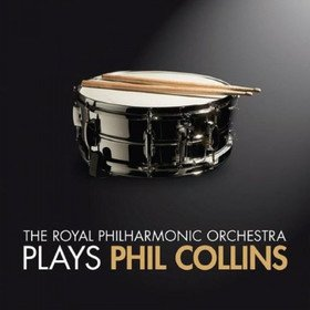 Plays Phil Collins Royal Philharmonic Orchestra