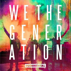 We The Generation Rudimental