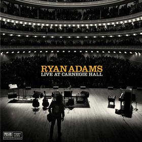 Live At Carnegie Hall Ryan Adams