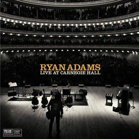 Live At Carnegie Hall Ryan Adams