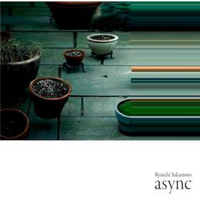 Async Ryuichi Sakamoto