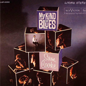 My Kind Of Blues Sam Cooke