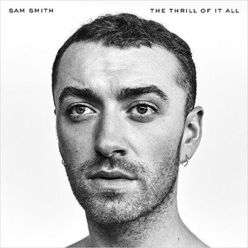 The Thrill Of It All (Special Edition) Sam Smith