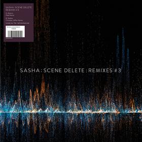 Scene Delete: Remixes #3 Sasha