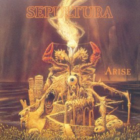 Arise (Expanded) Sepultura