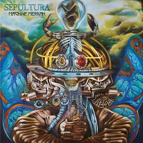 Machine Messiah Sepultura