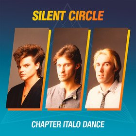 Chapter Italo Dance(Collector's Edition) Silent Circle