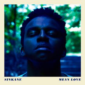 Mean Love Sinkane