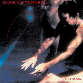 The Scream Siouxsie And The Banshees
