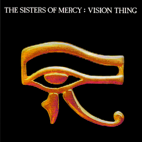 Vision Thing The Sisters Of Mercy