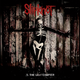 .5: The Gray Chapter Slipknot