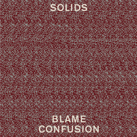 Blame Confusion Solids