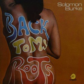 Back To My Roots Solomon Burke