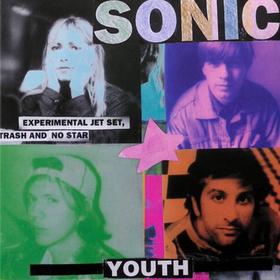 Experimental Jet Set Trash & No Star Sonic Youth