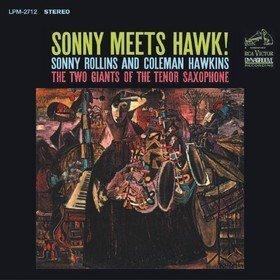 Sonny Meets Hawk! Sonny Rollins