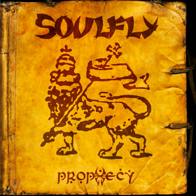 Prophecy Soulfly