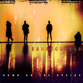 Down On the Upside Soundgarden