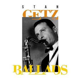 Ballads Stan Getz