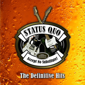 Accept No Substitute! The Definitive Hits Status Quo