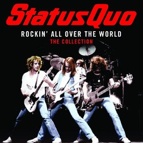 Rockin' All Over The World Status Quo