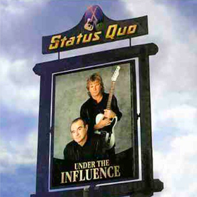 Under The Influence Status Quo
