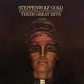 Gold - Their Greatest Hits Steppenwolf