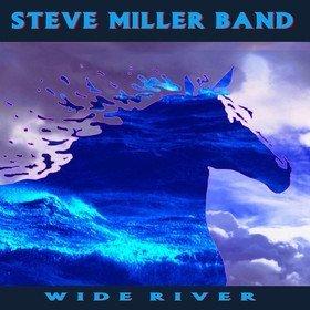 Wide River Steve Miller Band