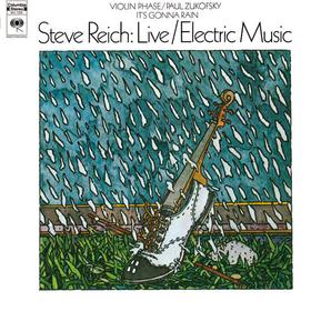 Live / Electric Music Steve Reich