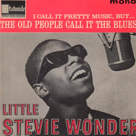 I Call It Pretty Music, But The Old People Call It The Blues  Stevie Wonder