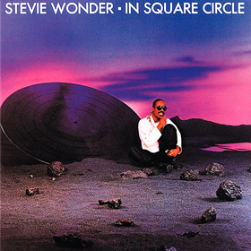 In Square Circle Stevie Wonder