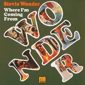 Where I'm Coming From Stevie Wonder