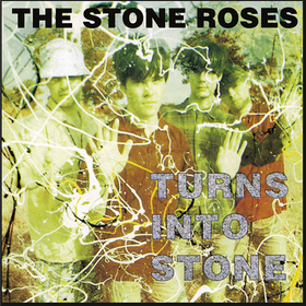 Turns Into Stone Stone Roses