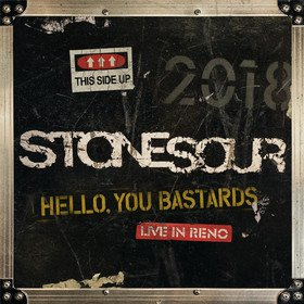 Hello, You Bastards: Live In Reno Stone Sour