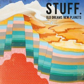 Old Dreams New Planets Stuff.