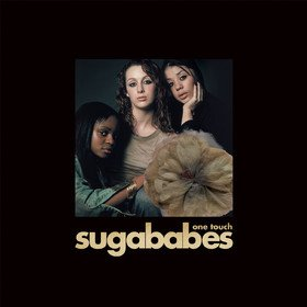One Touch (20 Year Anniversary Edition) Sugababes