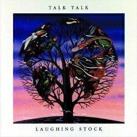 Laughing Stock Talk Talk