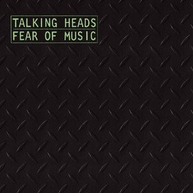 Fear Of Music Talking Heads