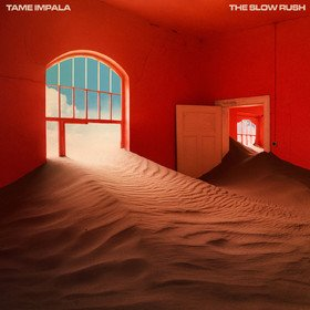 The Slow Rush Tame Impala