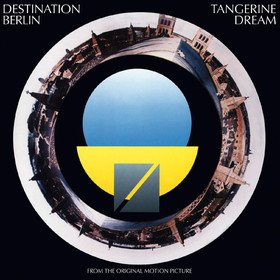 Destination Berlin Tangerine Dream