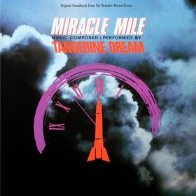 Miracle Mile Tangerine Dream