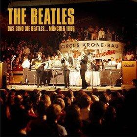 Das Sind Die Beatles... Munchen 1966 The Beatles