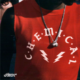 C-H-E-M-I-C-A-L (Limited Edition) The Chemical Brothers