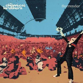 Surrender (20th Anniversary) The Chemical Brothers