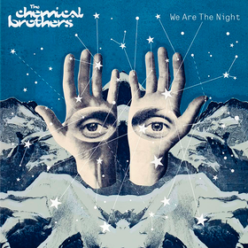 We Are The Night The Chemical Brothers