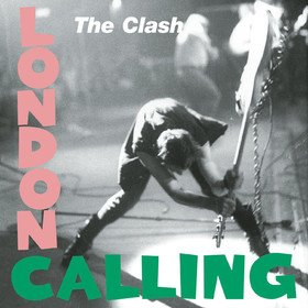 London Calling (40th Anniversary Edition) The Clash